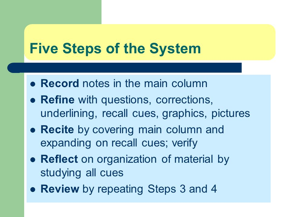 Five Steps of the System