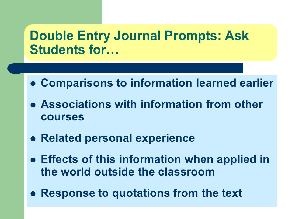 Double Entry Journal Prompts: Ask Students for…