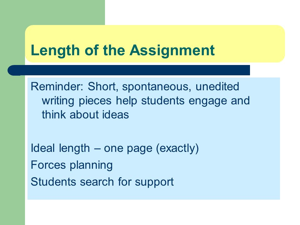 Length of the Assignment