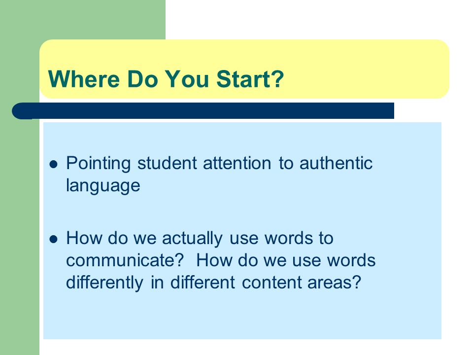 Where Do You Start Pointing student attention to authentic language