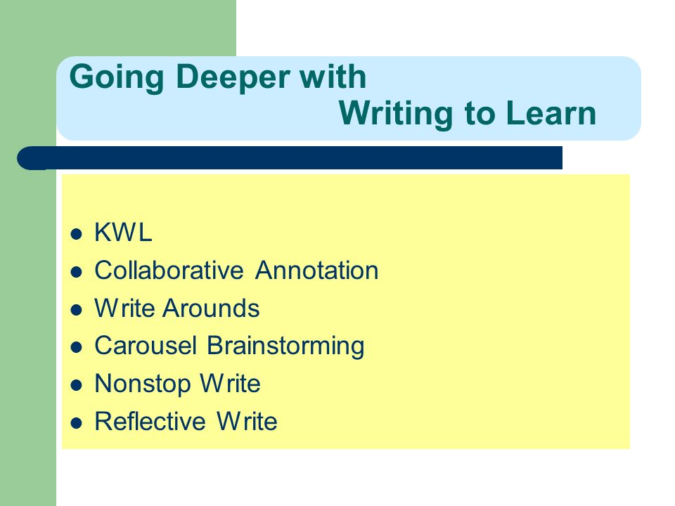 Going Deeper with Writing to Learn