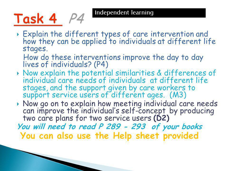 Task 4 P4 You can also use the Help sheet provided