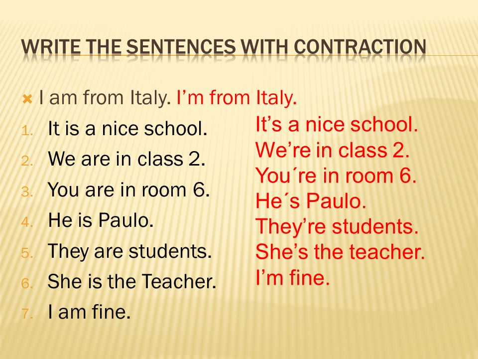 Write the sentences with contraction
