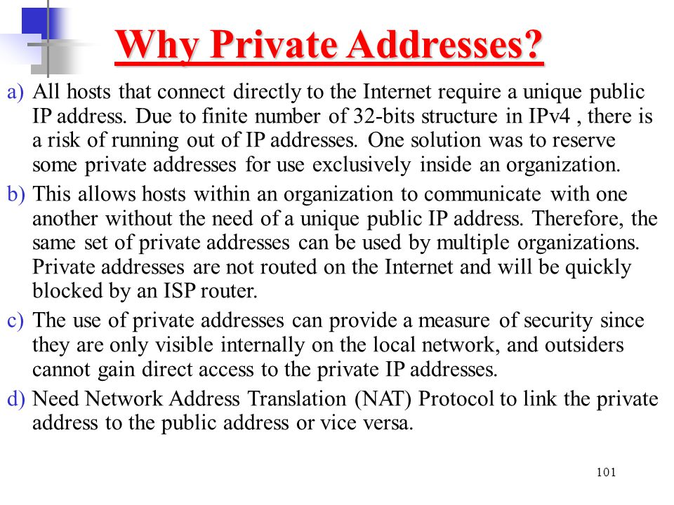 Why Private Addresses