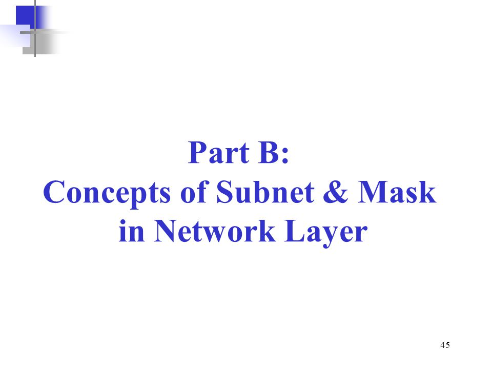 Concepts of Subnet & Mask