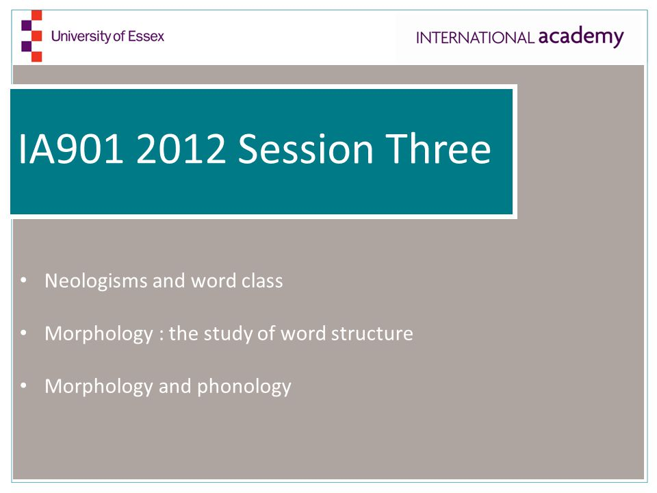 IA901 2012 Session Three Neologisms and word class