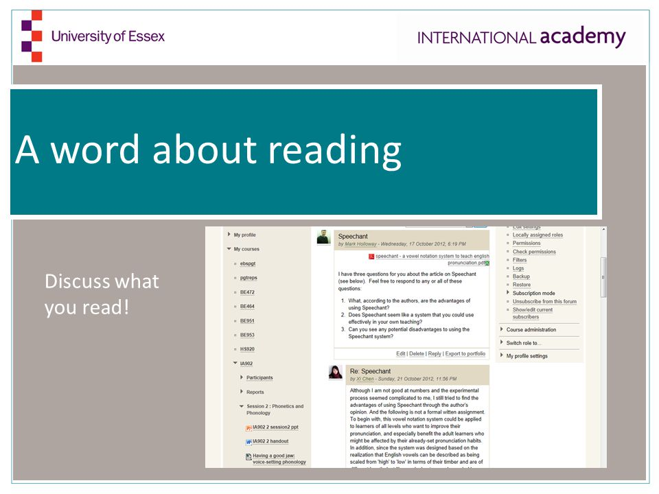 A word about reading Discuss what you read!