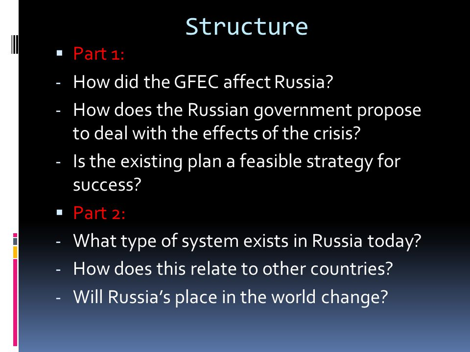 Structure Part 1: How did the GFEC affect Russia