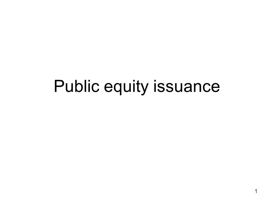 Public equity issuance