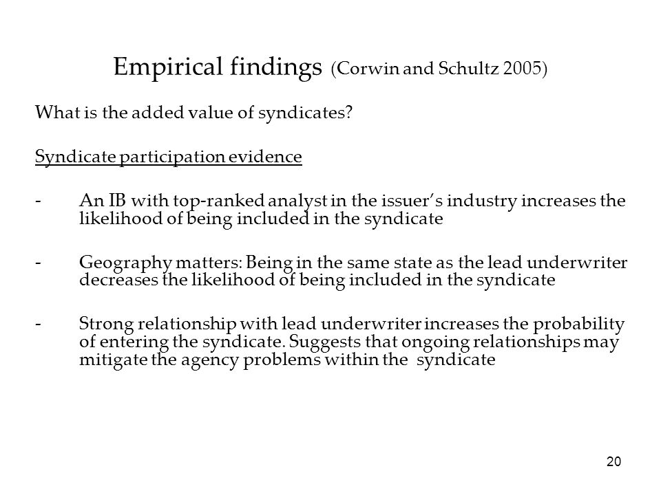 Empirical findings (Corwin and Schultz 2005)