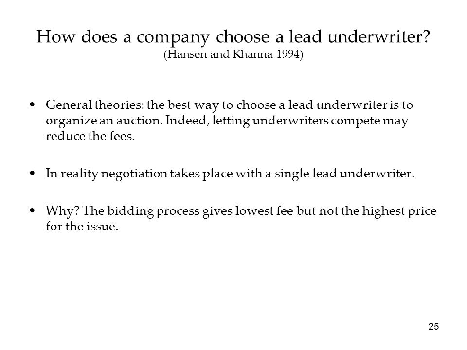 How does a company choose a lead underwriter (Hansen and Khanna 1994)