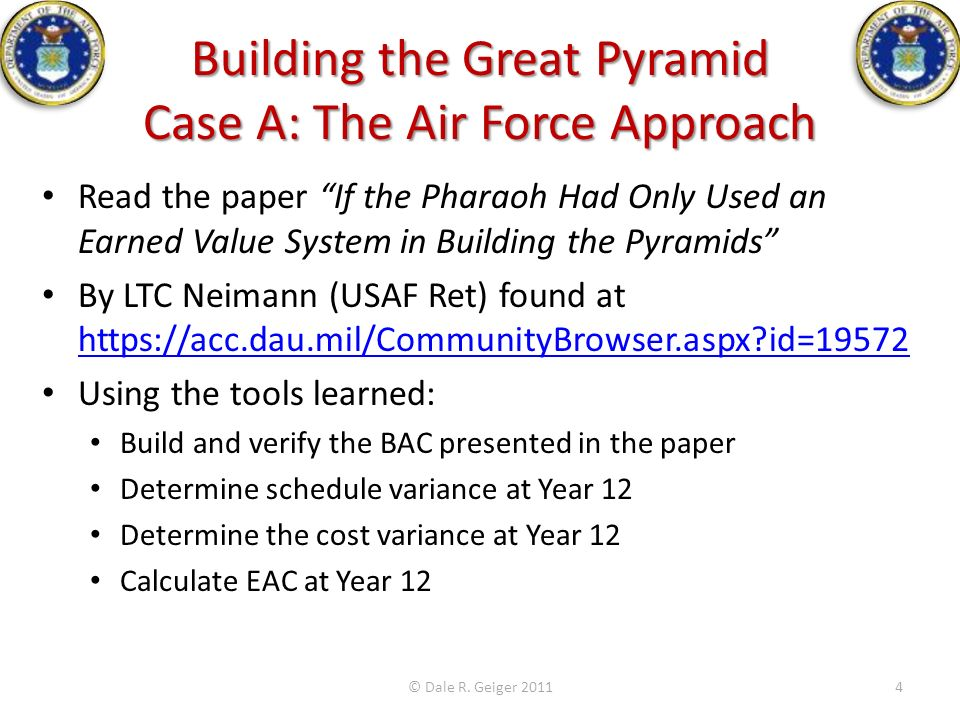 Building the Great Pyramid Case A: The Air Force Approach