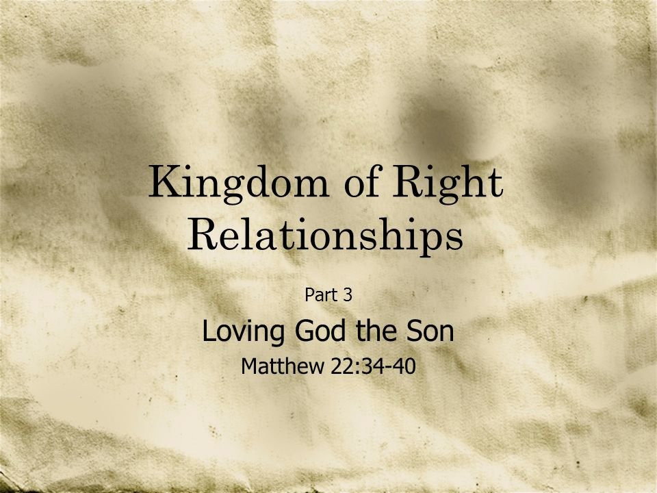 Kingdom of Right Relationships