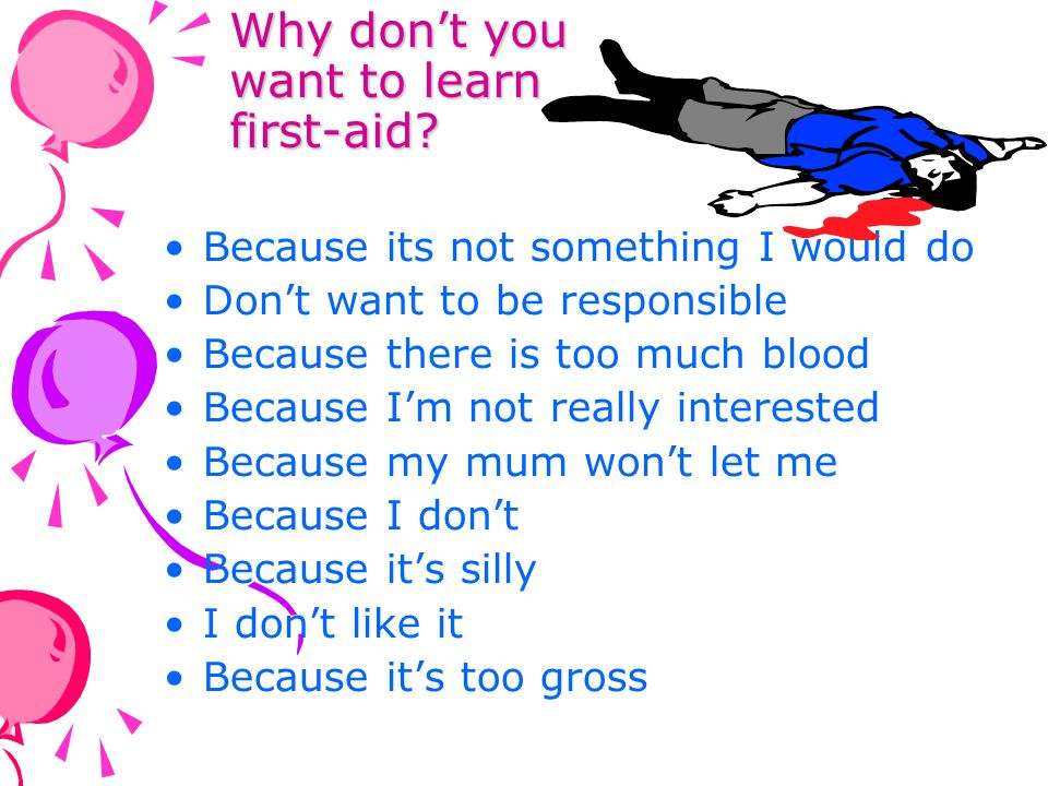 Why don't you want to learn first-aid