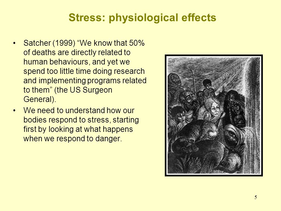 Stress: physiological effects
