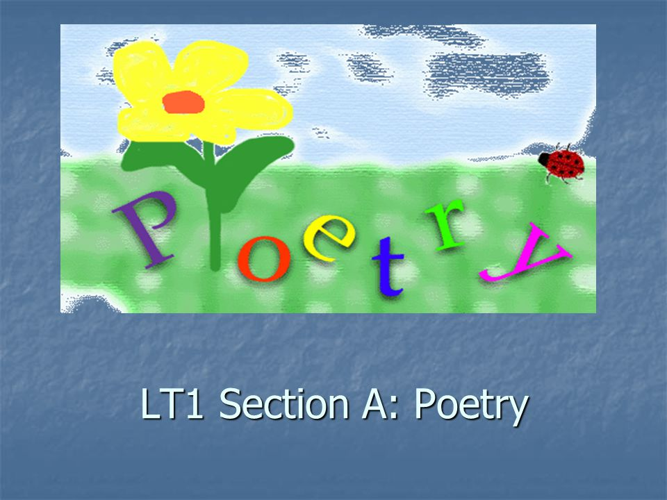 LT1 Section A: Poetry