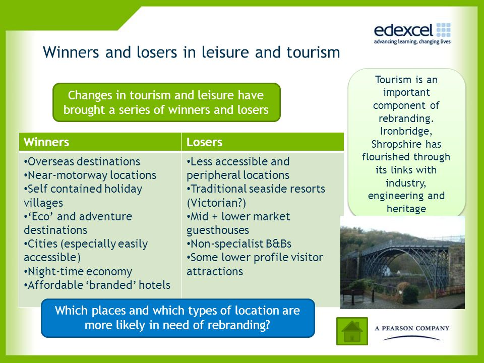 Winners and losers in leisure and tourism