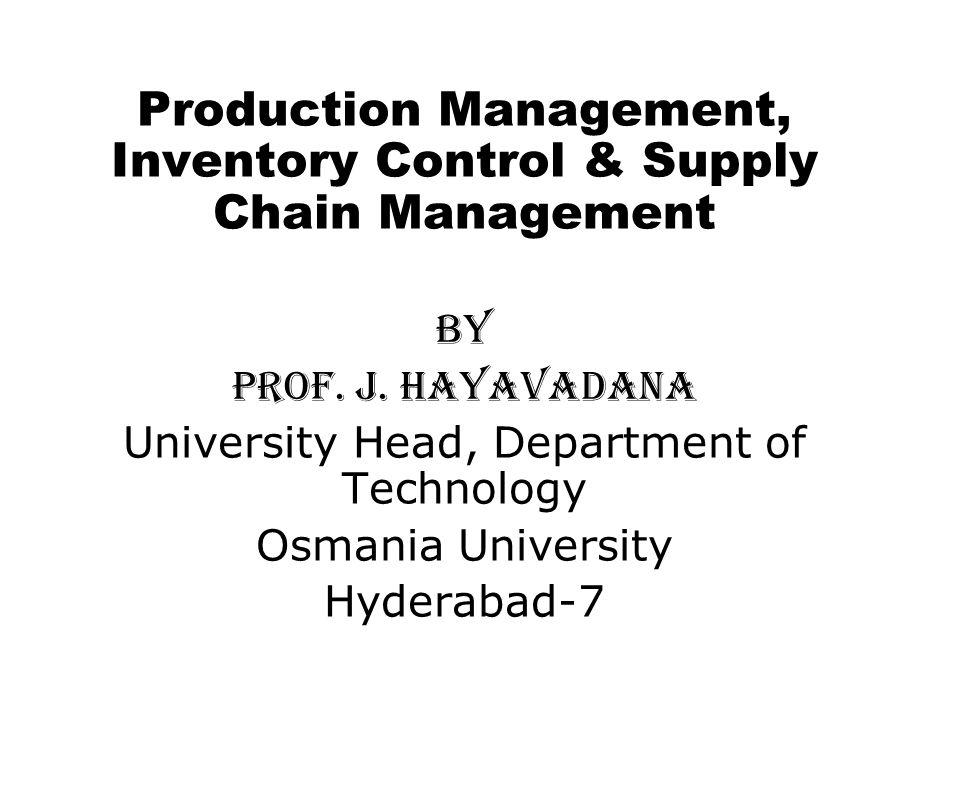 Production Management, Inventory Control & Supply Chain Management