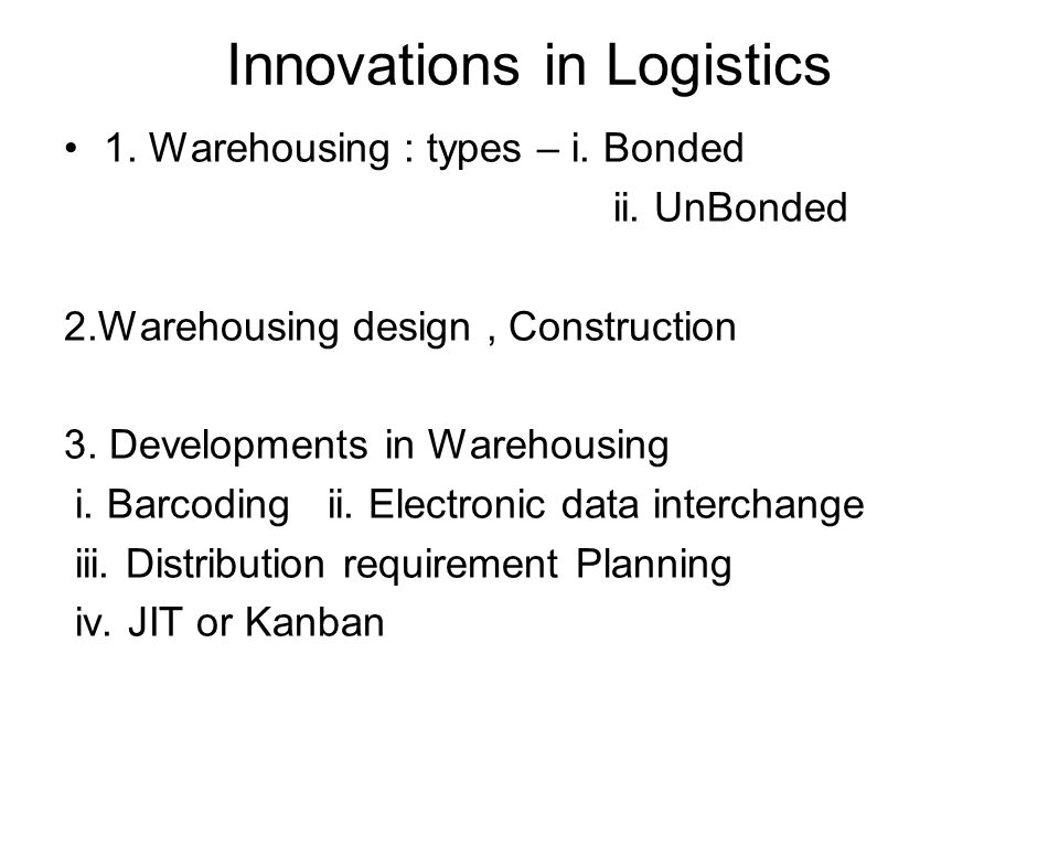 Innovations in Logistics