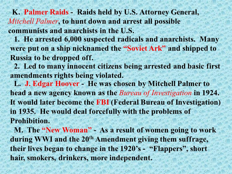 K. Palmer Raids - Raids held by U. S