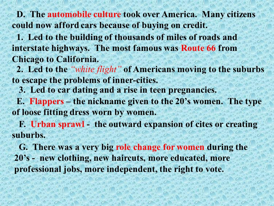 D. The automobile culture took over America