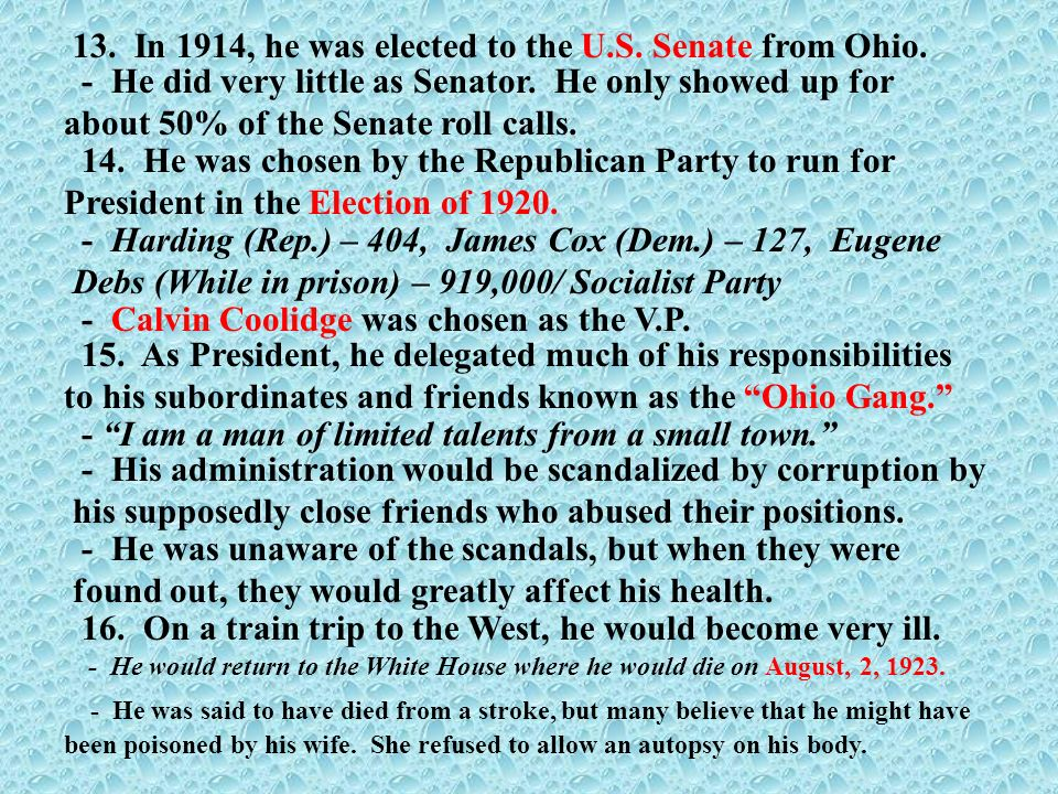 13. In 1914, he was elected to the U.S. Senate from Ohio.