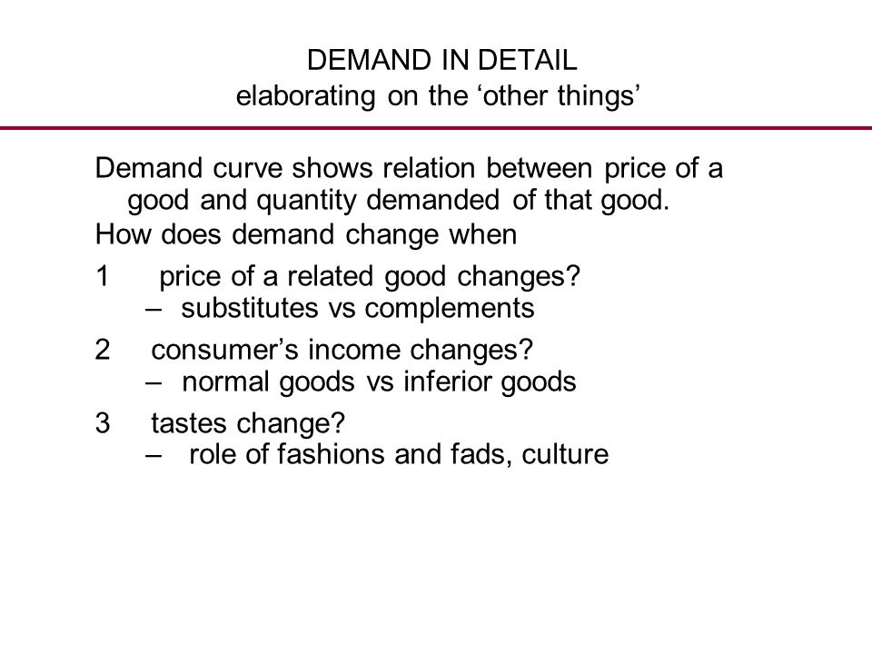 DEMAND IN DETAIL elaborating on the 'other things'