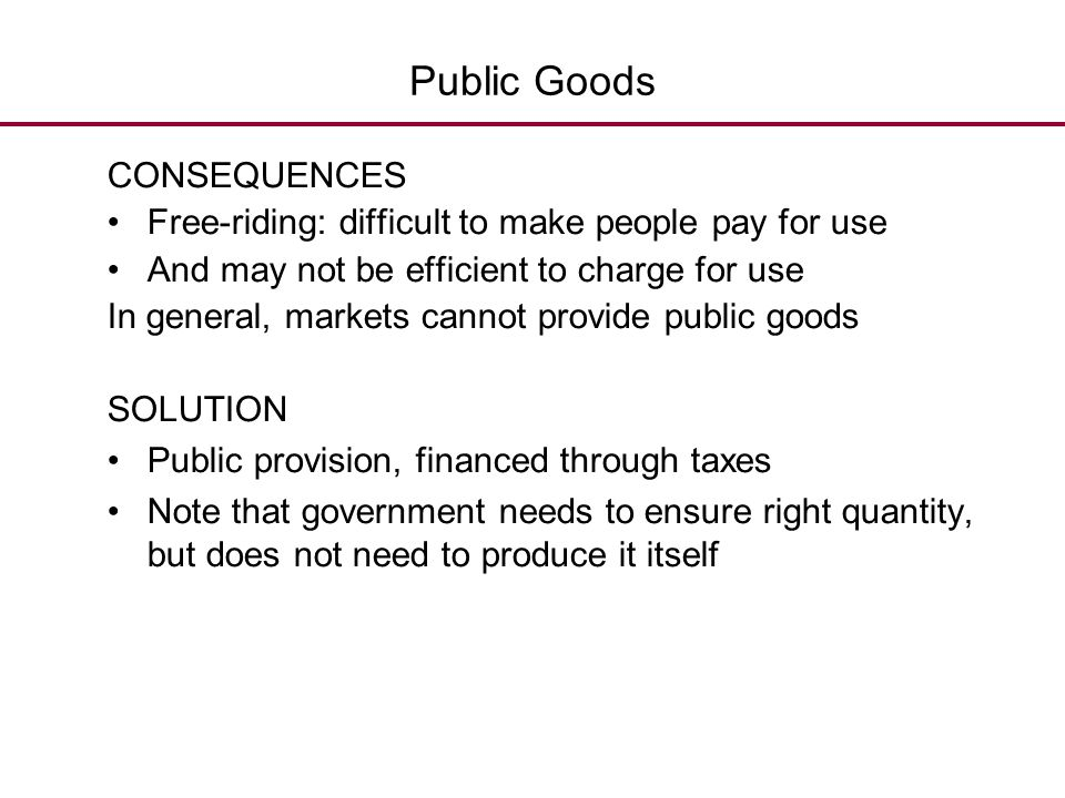 Public Goods CONSEQUENCES