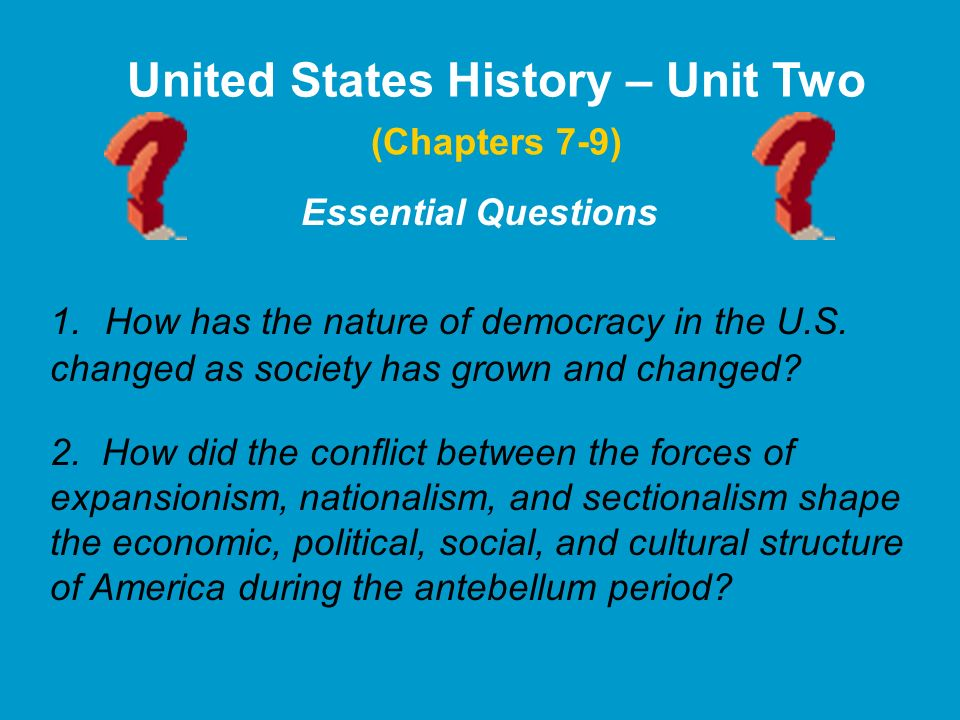 United States History – Unit Two