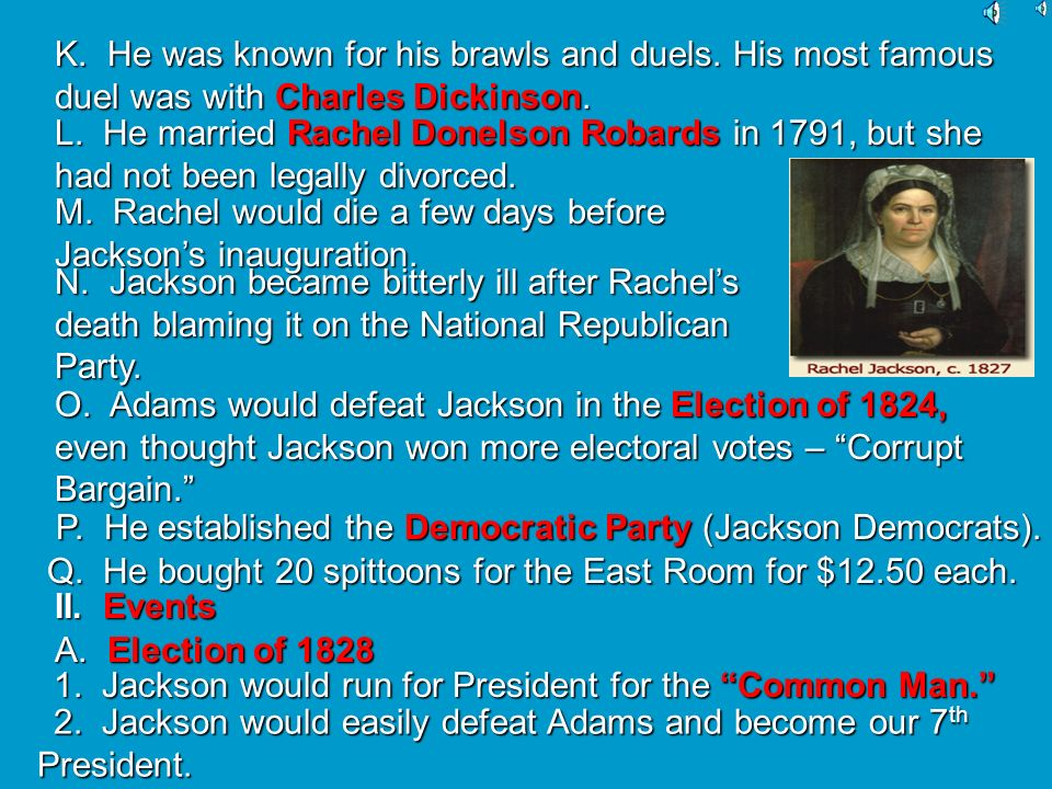 M. Rachel would die a few days before Jackson's inauguration.