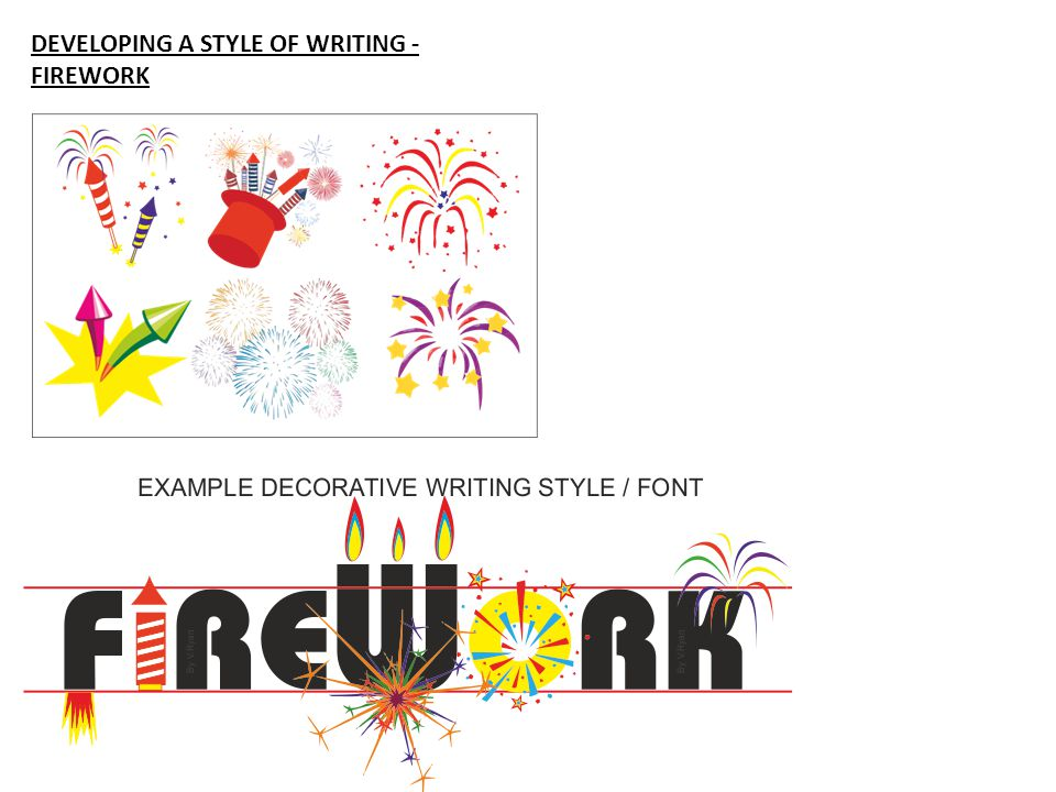 DEVELOPING A STYLE OF WRITING - FIREWORK