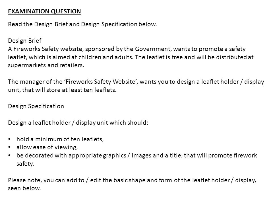 EXAMINATION QUESTION Read the Design Brief and Design Specification below. Design Brief.