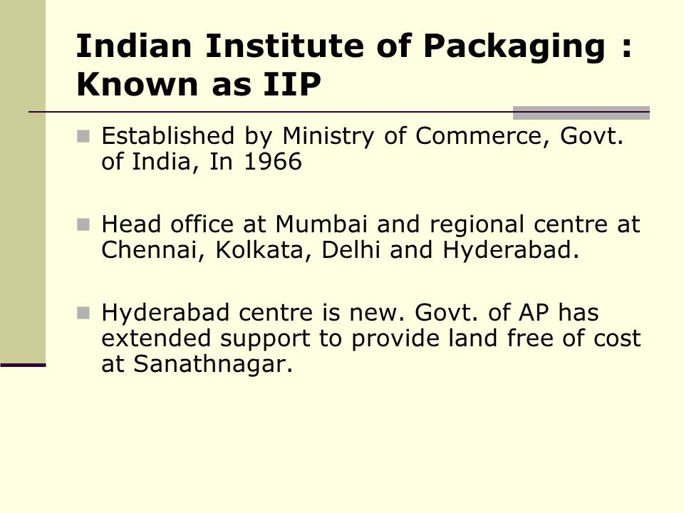 Indian Institute of Packaging : Known as IIP