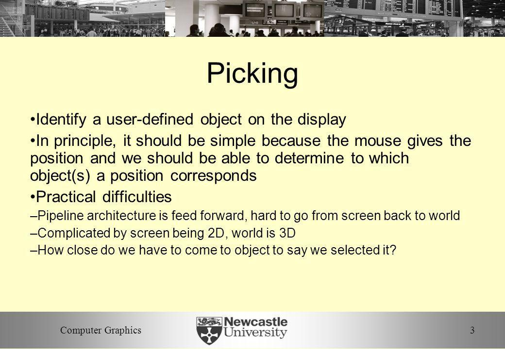 Picking Identify a user-defined object on the display