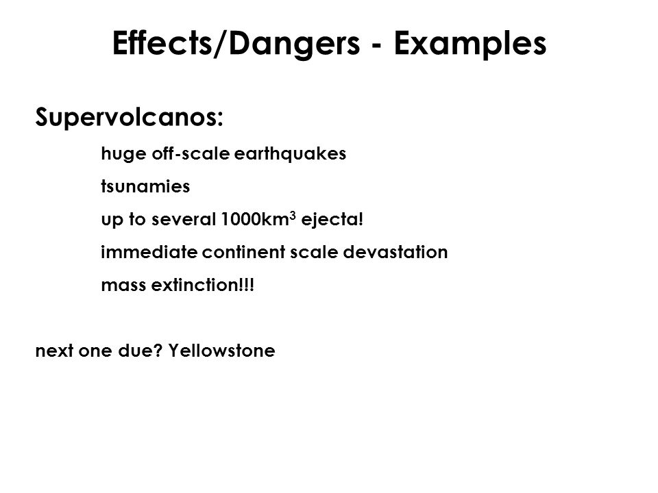 Effects/Dangers - Examples