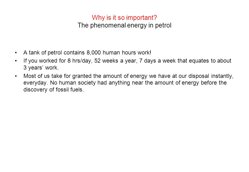 Why is it so important The phenomenal energy in petrol