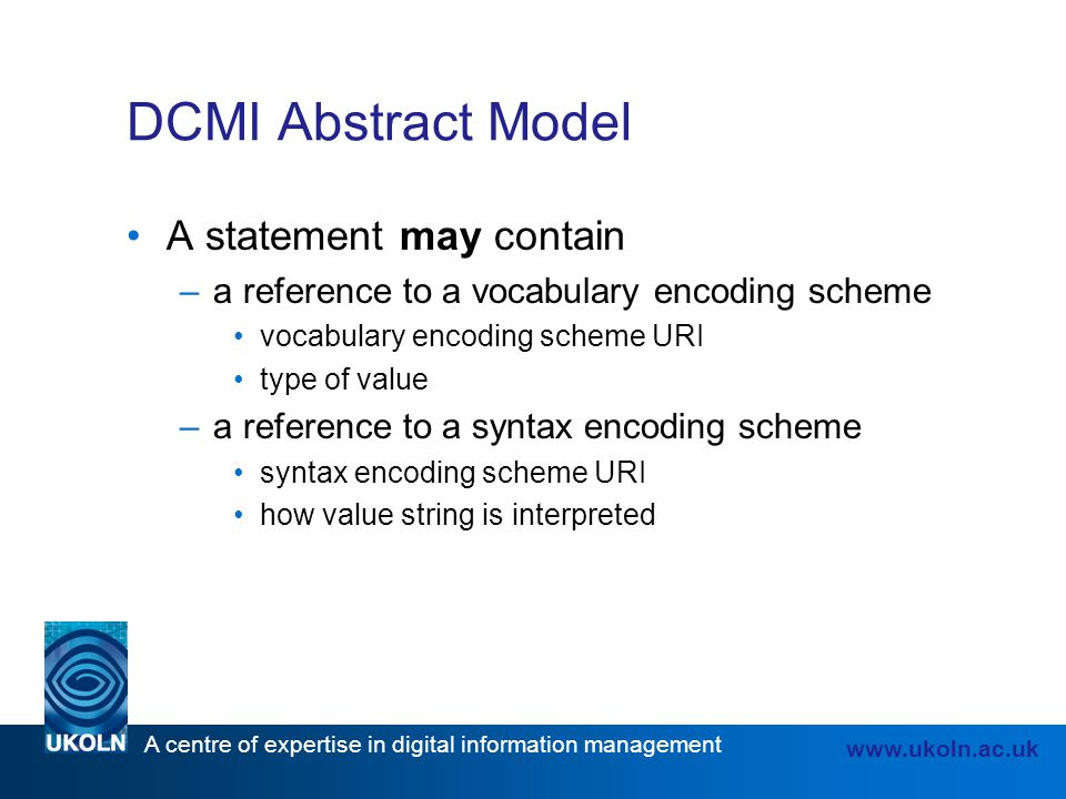 DCMI Abstract Model A statement may contain