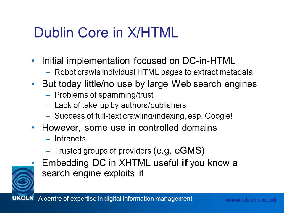 Dublin Core in X/HTML Initial implementation focused on DC-in-HTML
