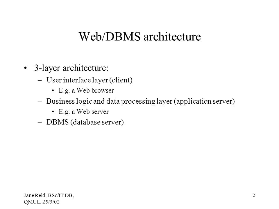 Web/DBMS architecture