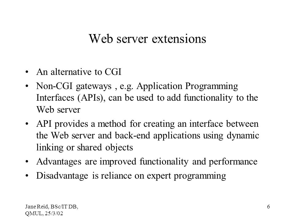 Web server extensions An alternative to CGI
