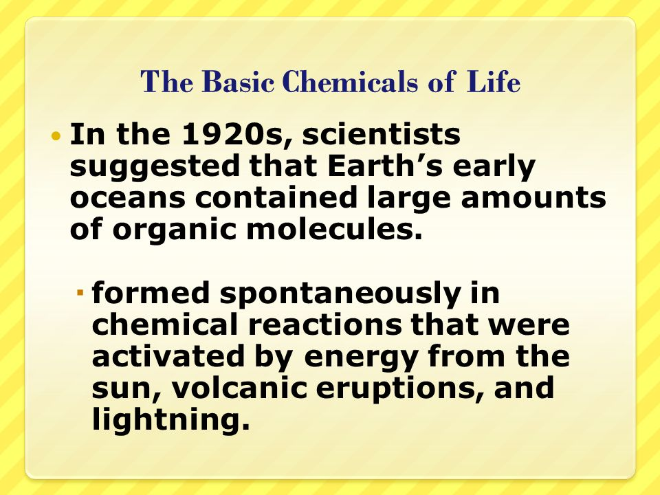 The Basic Chemicals of Life