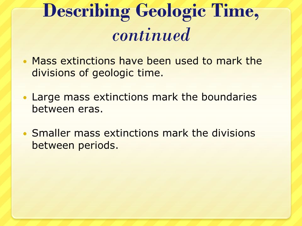 Describing Geologic Time, continued