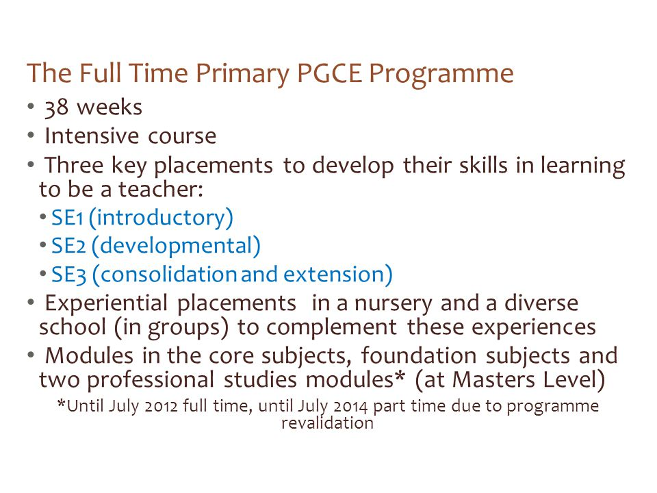 The Full Time Primary PGCE Programme