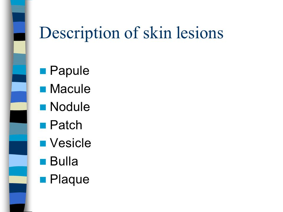 Description of skin lesions