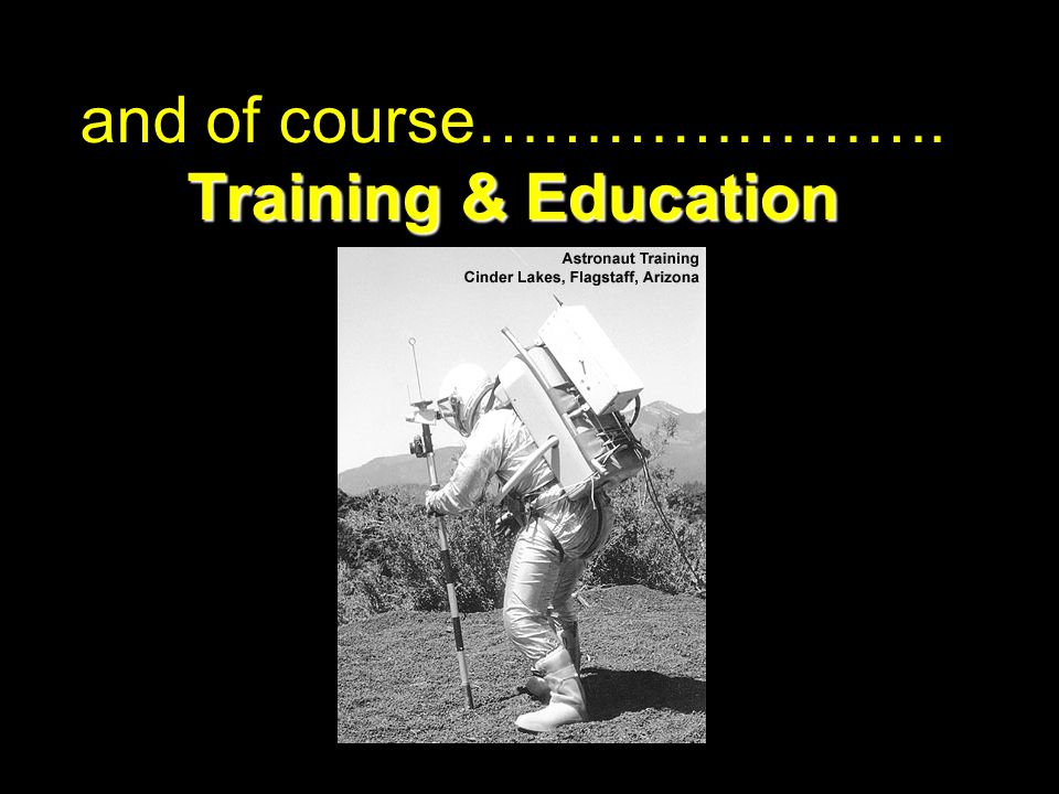 and of course…………………. Training & Education