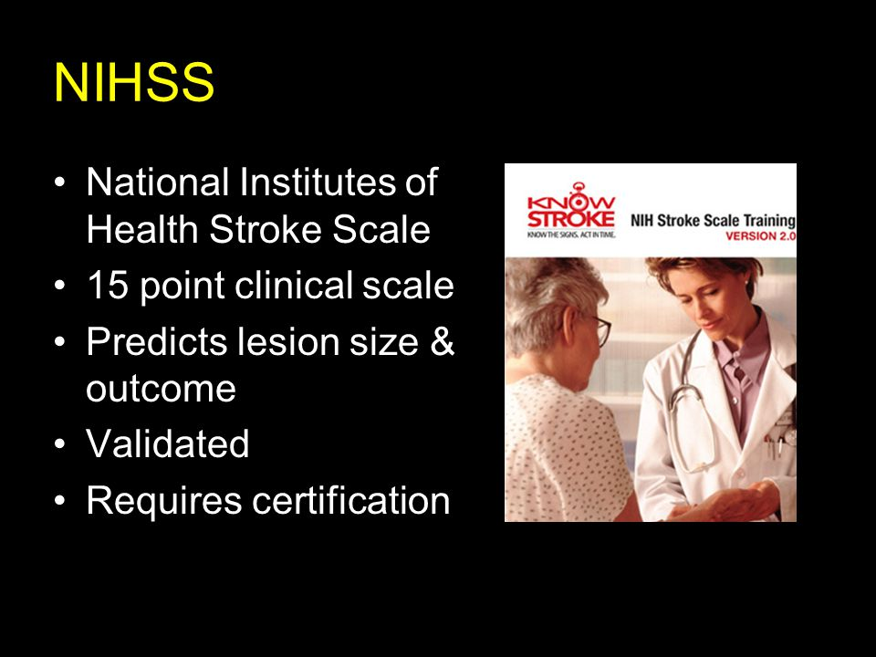 NIHSS National Institutes of Health Stroke Scale