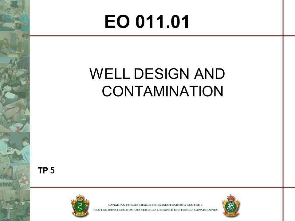 WELL DESIGN AND CONTAMINATION