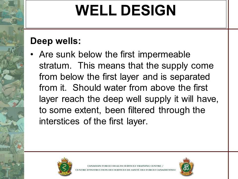 WELL DESIGN Deep wells: