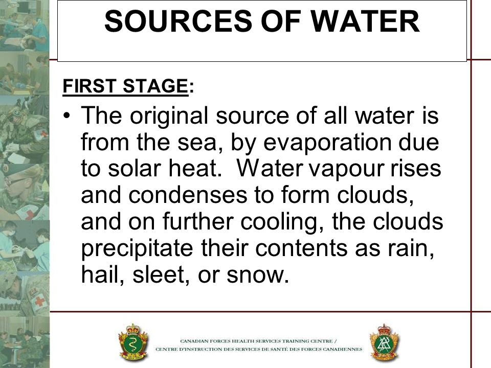 SOURCES OF WATER FIRST STAGE: