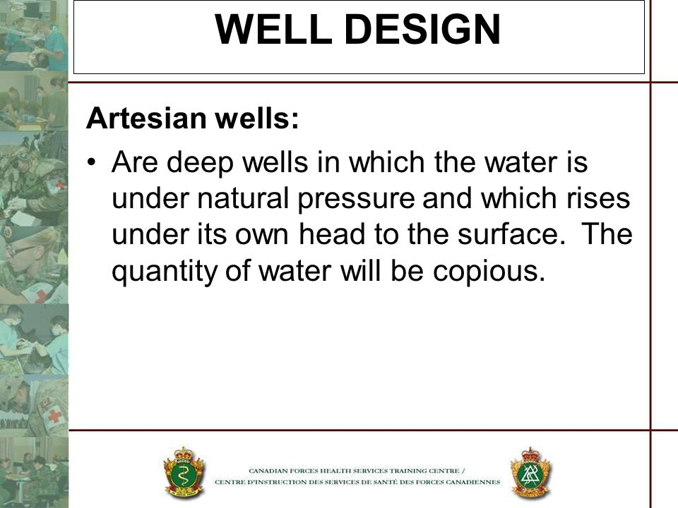 WELL DESIGN Artesian wells: